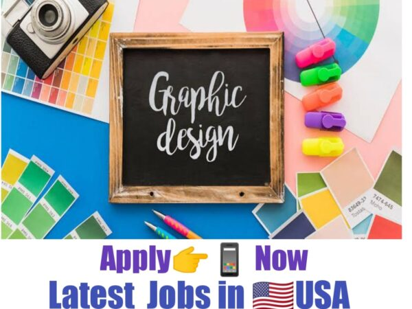 Graphic Designer Jobs in USA 2021-22