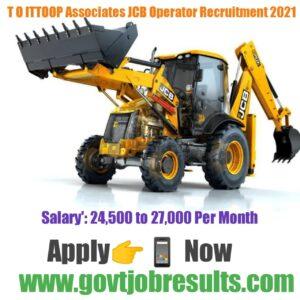 T O Ittoop Associates JCB operator Recruitment 2021