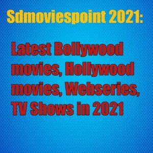 Sdmoviespoint 2021