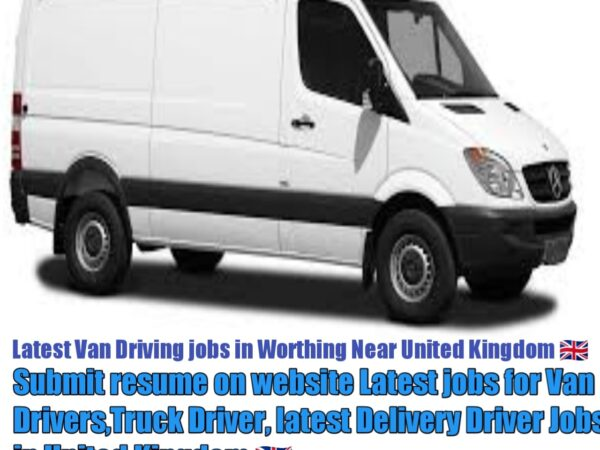 van driving jobs in worthing United Kingdom 2021-22