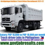 Archipelago Builders Truck Driver Recruitment 2021-22