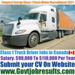Tempest Energy Class 1 Truck Driver Recruitment 2021-22