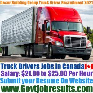 Decor Building Group Truck Driver Recruitment 2021-22