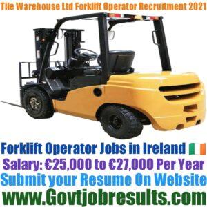 Tile Warehouse Limited Forklift Operator Recruitment 2021-22